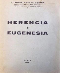 Mestre Medina Joaquin Herencia y eugenesia